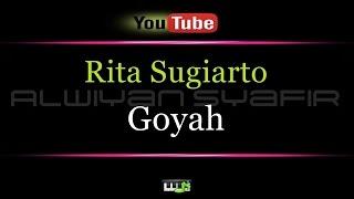 Video Karaoke Rita Sugiarto - Goyah MP3, 3GP, MP4, WEBM, AVI, FLV Mei 2018
