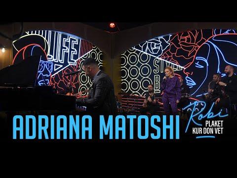 ROBI PLAKET KUR DON VET - Adriana Matoshi