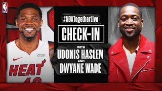 #NBATogetherLive Check-In With Udonis Haslem & Dwyane Wade by NBA