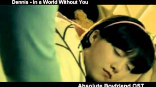 Dennis - In a World Without You (Absolute Boyfriend OST)