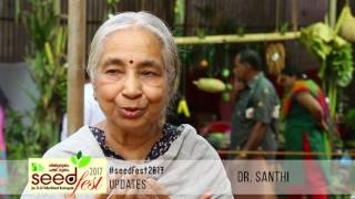 Seedfest 2017 – Through the words of Dr. shanthi