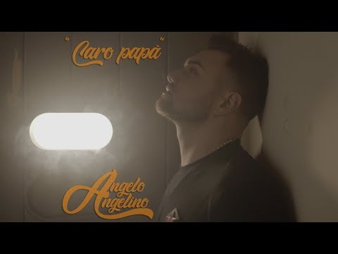Angelo Angelino - Caro Papà (Official Video 2018) видео