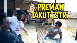 Video Preman Takut Istri - Film Komedi Cah Pati MP3, 3GP, MP4, WEBM, AVI, FLV September 2018