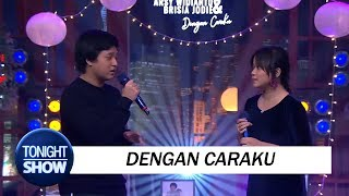 Video Arsy Widianto Ft. Brisia Jodie - Dengan Caraku MP3, 3GP, MP4, WEBM, AVI, FLV Juni 2018