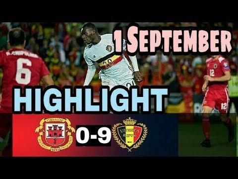 Belgium vs Gibraltar 9-0  | Highlights & All Goals | World Cup 2018 | 1/09/2017
