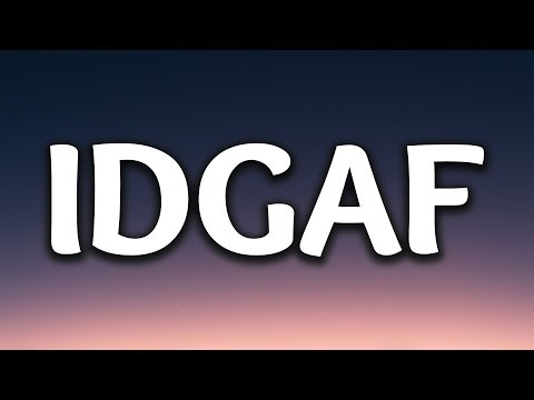 Dua Lipa - IDGAF (Lyrics) (видео)