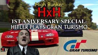 1st Aniversary Parody Special: Hitler Plays Gran Turismo