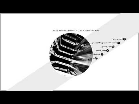 Premiere: Made In Paris - Dispatch (The Journey Remix)
