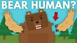 How Could We Give a Bear Human Arms? by Life Noggin