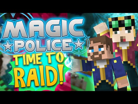 Minecraft Magic Police #72 – Time To Raid (Yogscast Complete Mod Pack)