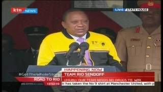 President Uhuru Kenyatta's last message to Team Kenya for Rio Olympics