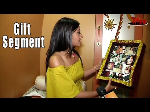 Surbhi Chandna Gift Segment Part 03