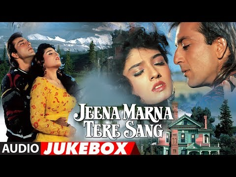 Video Jeena Marna Tere Sang Hindi Film Full Album (Audio) Jukebox | Sanjay Dutt, Raveena Tandon download in MP3, 3GP, MP4, WEBM, AVI, FLV January 2017