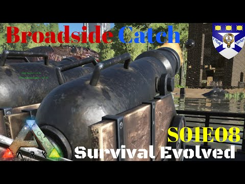 "Ark Survival Evolved S01E08 ""Broadside Catch"" -Multiplayer ""Let's Play"""