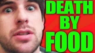 DEATH BY EUROPEAN FOOD!