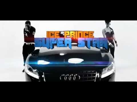Video Ice Prince Super_Star.mp4 download in MP3, 3GP, MP4, WEBM, AVI, FLV January 2017