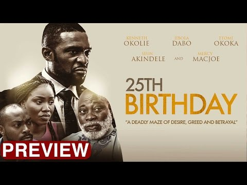 25th Birthday - Latest 2017 Nigerian Nollywood Drama Movie (10 min preview)