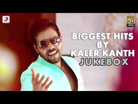 Kaler Kanth - Biggest Hits By Kaler Kanth  | Audio Jukebox