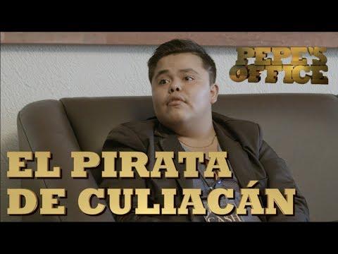 EL PIRATA DE CULIACAN EN ENTREVISTA - Especial Pepe's Office - Thumbnail
