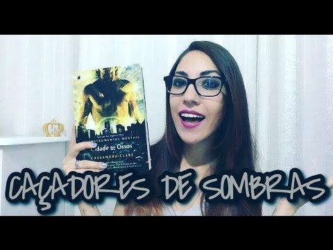 OS INSTRUMENTOS MORTAIS - CIDADE DOS OSSOS (City Of Bones), de Cassandra Clare | Gabs Giorgette ??
