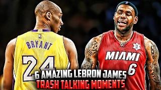 Video 6 Amazing LeBron James Trash Talking Moments! MP3, 3GP, MP4, WEBM, AVI, FLV Agustus 2019