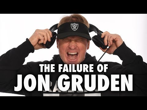 The Failure Of Jon Gruden & The Oakland Raiders