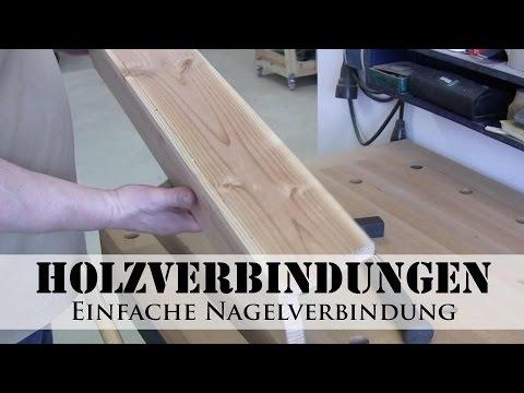 Holzverbindungen: Nagelverbindung