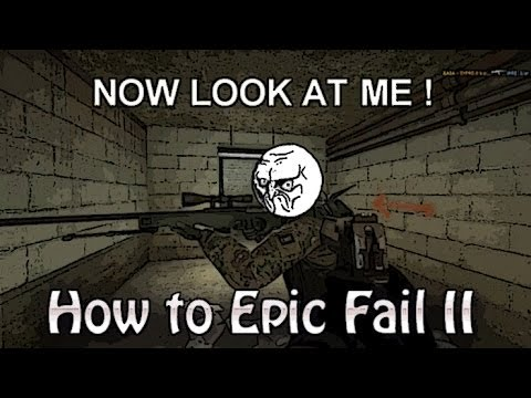 CS:GO movie How to epic fail Episode II [by LOCK]
