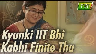Video TVF Troll Naka: Kyunki IIT Bhi Kabhi Finite Tha MP3, 3GP, MP4, WEBM, AVI, FLV Januari 2018