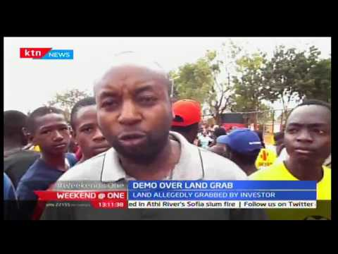 Weekend @ One: Voi residents demonstrate over land grabbing  , 25/9/2016