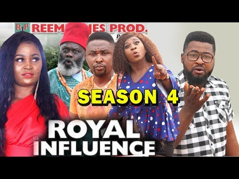 ROYAL INFLUENCE SEASON 4 - (New Movie) 2019 Latest Nigerian Nollywood Movie Full HD
