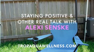 STAYING POSITIVE & OTHER REAL TALK!