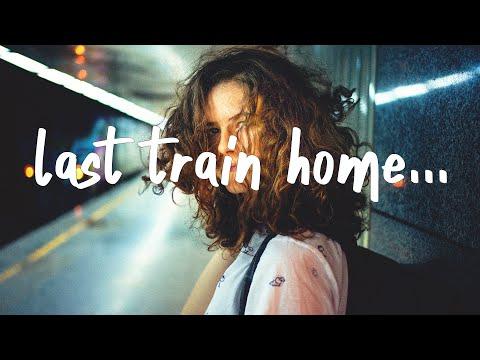 John Mayer - Last Train Home (Lyrics)