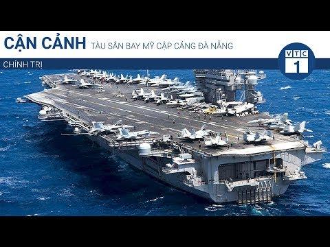 Thông tin thêm về tàu USS Carl Vinson cập cảng | VTC1 - Thời lượng: 84 giây.