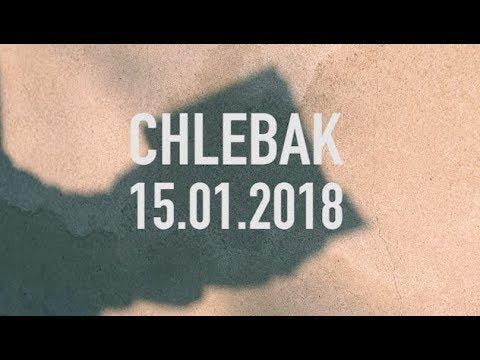 Chlebak [#100] 12.01.2018 видео