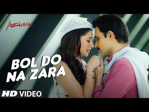 BOL DO NA ZARA Video Song | Azhar | Emraan Hashmi,