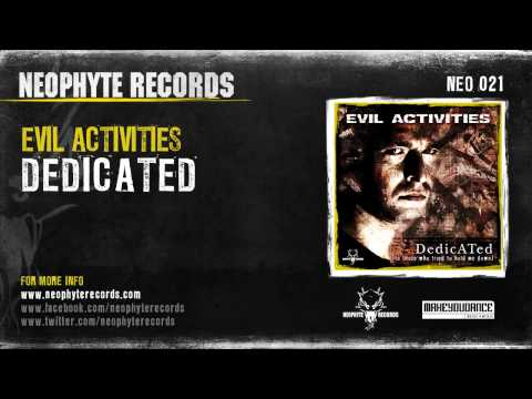 Evil Activities - Dedicated (To Those Who Tried To Hold Me Down)