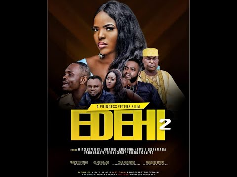 EDEHI PART2 - LATEST NOLLYWOOD MOVIES 2019