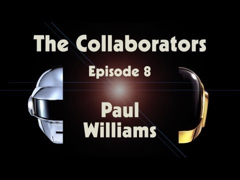 "Daft Punk ""Random Access Memories"" The Collaborators: Paul Williams"