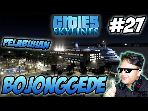 Pelabuhan dan Jalan Tol - Cities Skylines Indonesia #27
