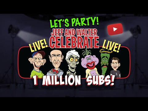 Let's Party! Jeff and Walter celebrate 1 Million Subscribers | JEFF DUNHAM