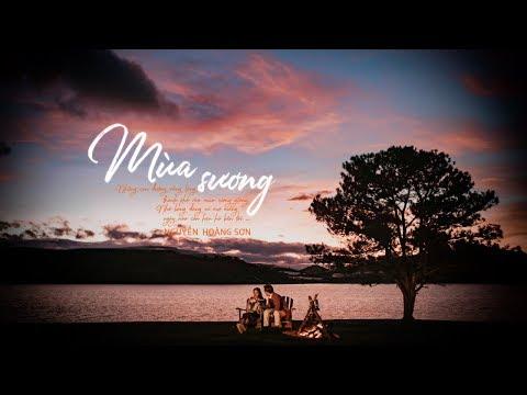 Mùa Sương - Nguyễn Hoàng Sơn (Sing My Song Mùa 2)「Official Lyrics Video」 - Thời lượng: 5 phút, 44 giây.