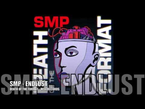 SMP-Endlust