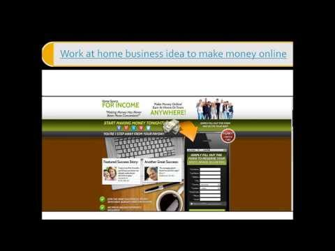 Work at home business idea to make money online