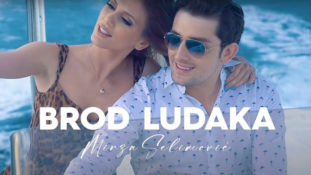 Brod ludaka – Mirza Selimović – nova pesma