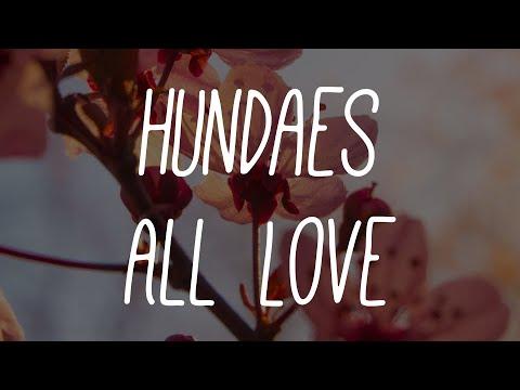 Hundaes - All Love