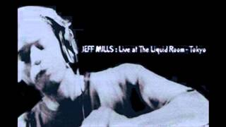 Download Lagu Jeff Mills - Mix-Up Vol. 2 - Live Mix At Liquid Room, Tokyo Mp3