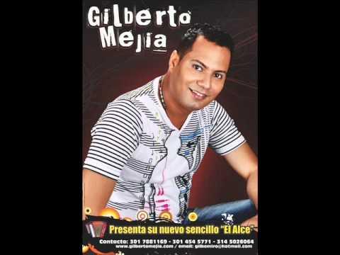 El Alce Gilberto Mej�a