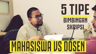Download Video MAHASISWA vs DOSEN - 5 Tipe Bimbingan Skripsi (#truestory) MP3 3GP MP4