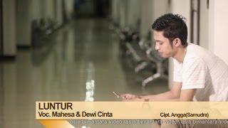 Mahesa Ft. Dewi Cinta - Luntur (Official Music Video)